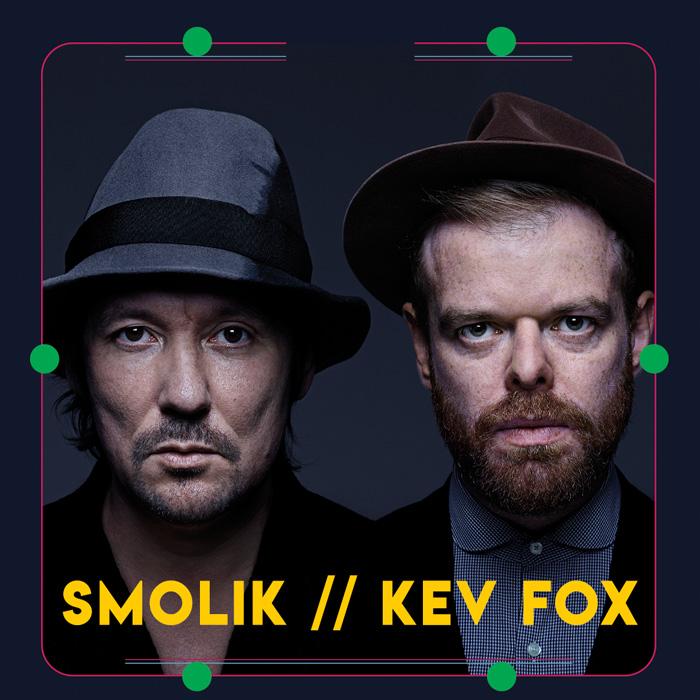 SMOLIK & KEV FOXX
